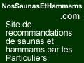 Trouvez les meilleurs saunas et hammams avec les avis clients sur SaunasEtHammams.NosAvis.com